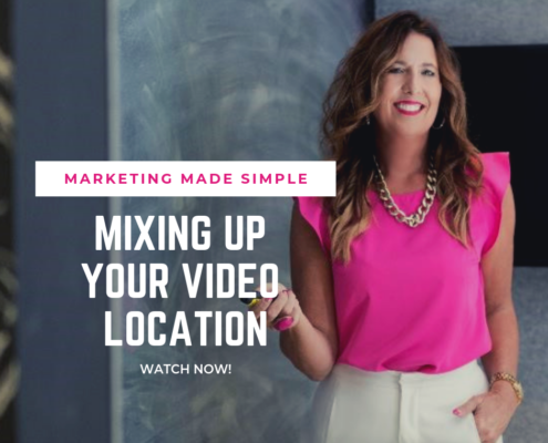 marketing made simple - mix up your video location