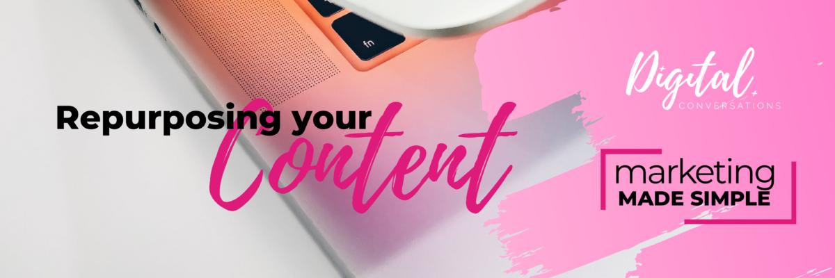 Repurposing Content for Marketing
